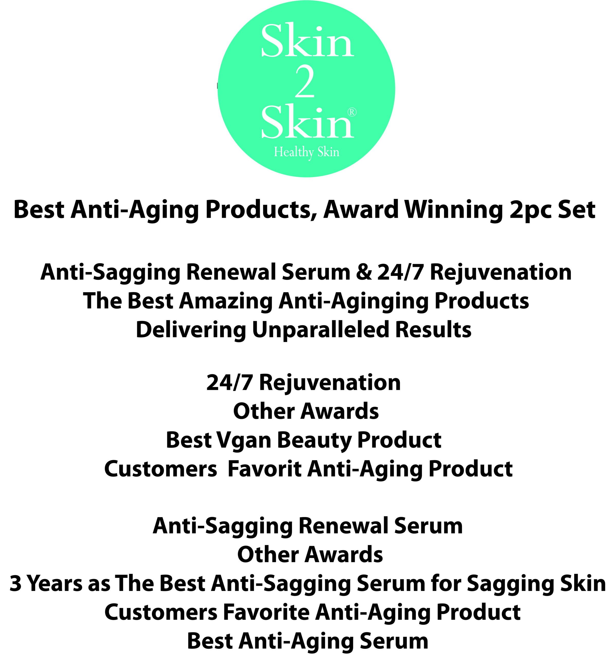 Awarded Best Anti-Aging Products 2pc Set by Skin 2 Skin